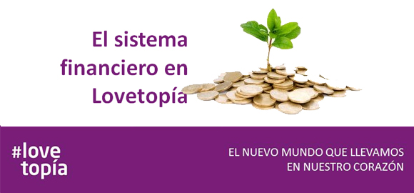 Sistema financiero Lovetopia